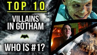 Top 10 Villains in Gotham & Why!