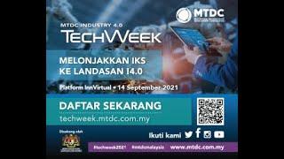 BERNAMA TV Majlis Perasmian MTDC Industry 4 0 TechWeek  14 9 2021