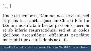 Cardinal Cushing recites Canon at John F. Kennedy