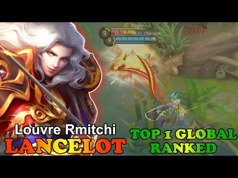 Top 1 Global Ranked Season 8 [Louvre Rmitchi] Mobile Legends Lancelot Gameplay