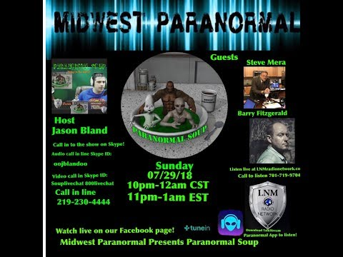 Paranormal Soup ep 146 Steve Mera and Barry Fitzgerald
