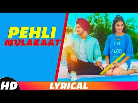 Pehli Mulakat (Lyrical) | Rohanpreet Singh | Latest Punjabi Song 2018 | Speed Records