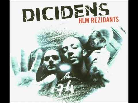 Youtube: Dicidens – HLM Rezidants – 2004 (ALBUM)