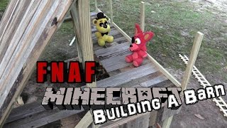 FNAF plush Minecraft 9 - building a Barn
