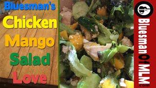 Bluesman's Chicken Mango Salad Love