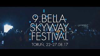 VLOG: 9. BELLA SKYWAY FESTIWAL - TORUŃ 2017