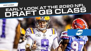 Early Look at the 2020 NFL Draft QB Class | PFF