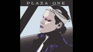 PLAZA  Hold Up (Audio)