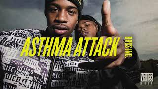 Bros Inc - Asthma Attack (Official Audio)   VFILES LOUD