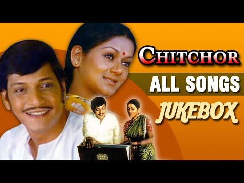 chitchor---all-songs-#jukebox---best-classic-hindi-songs---amol-palekar,-zarina-wahab