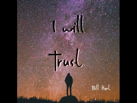 """I Will Trust"" - July 24, 2016 - Bill Hart @ COP Austin"
