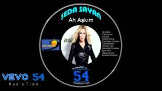 Seda Sayan | Ah Aşkım 2012 - Gecenin Üçü