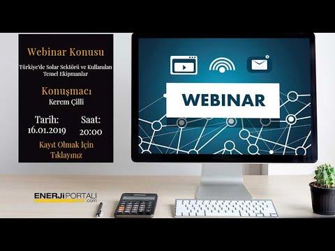 Webinar - Türkiye'de Solar Sektörü ve Kullanılan Temel Ekipmanlar - Kerem Çilli