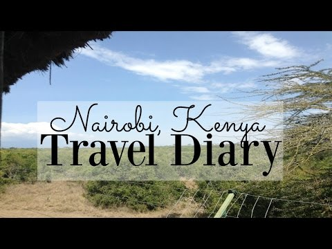 Kenya, Africa // Travel Diary 2016