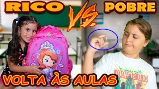 RICO X POBRE - VOLTA AS AULAS