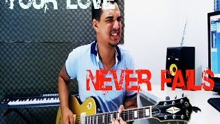 Newsboys - Your Love Never Fails (GUITARRA)