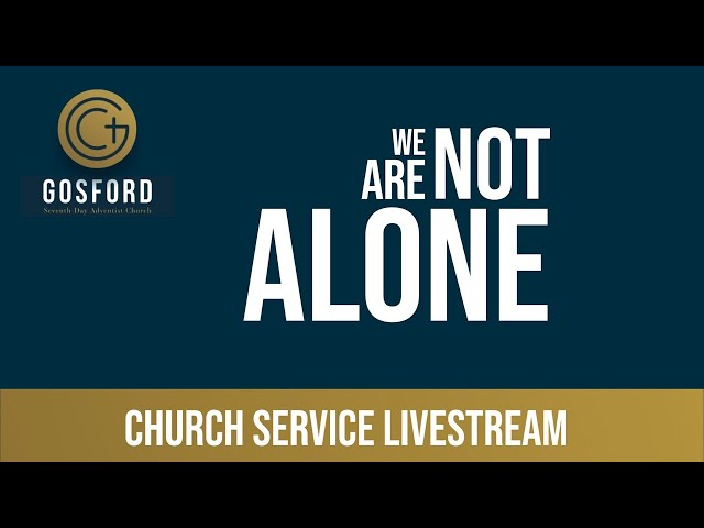 We Are Not Alone – Church Livestream – March 27