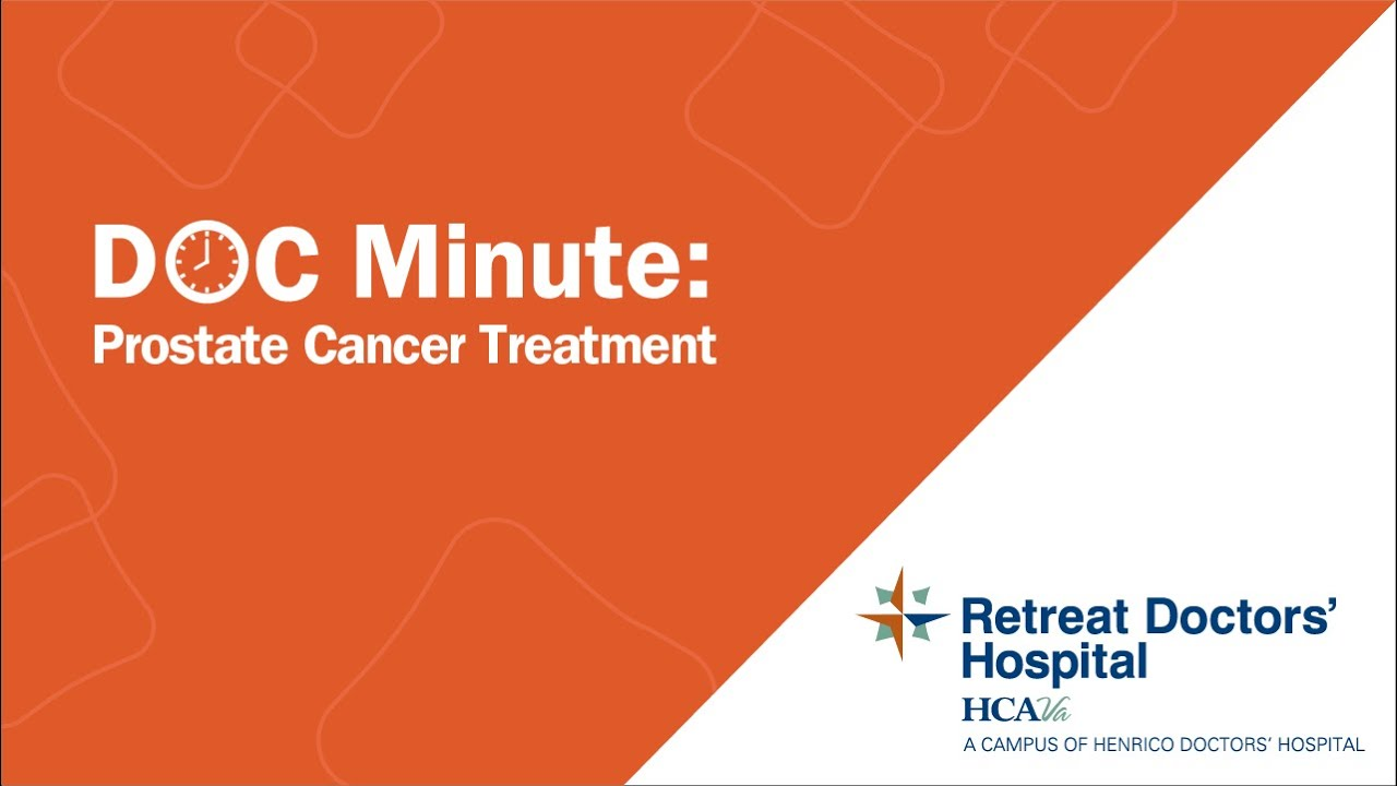 Prostate Cancer Treatment - Retreat Doctors' Hospital