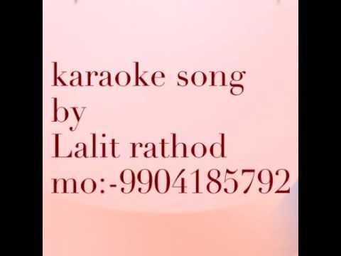 karaoke song mor bani , ram lila, by rathod lalit