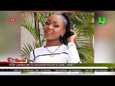 Download Stop linking me to Akuapem Poloo's case – NAM 1