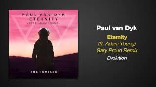 [6.34 MB] Paul van Dyk feat. Adam Young - ETERNITY (Gary Proud Remix)