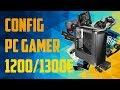 PRESENTATION D'UNE CONFIG PC GAMER ENTRE 1200€ ET 1300€