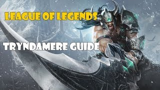 League of Legends TRYNDAMERE ГАЙД/GUIDE