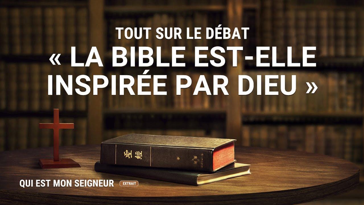 « Qui est mon Seigneur » Tout sur le débat « La Bible est-elle inspirée par Dieu » (Partie 3/5)