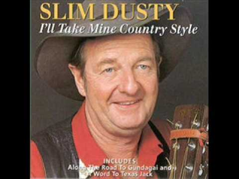 Slim Dusty - Along The Road To Gundagai