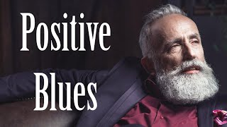 Happy Blues Music - Good Mood Blues Instrumental - The Best of Modern Electric Blues