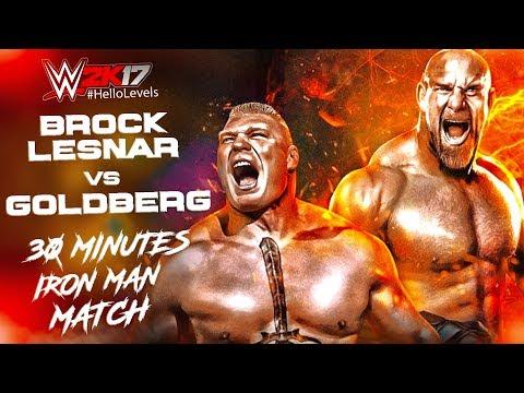 WWE 2K17 Goldberg vs Brock Lesnar | Iron Man Match  | PS4 Gameplay