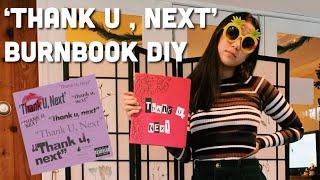 'THANK U, NEXT' BURNBOOK DIY Video