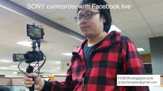 SONY camcorder with facebook live