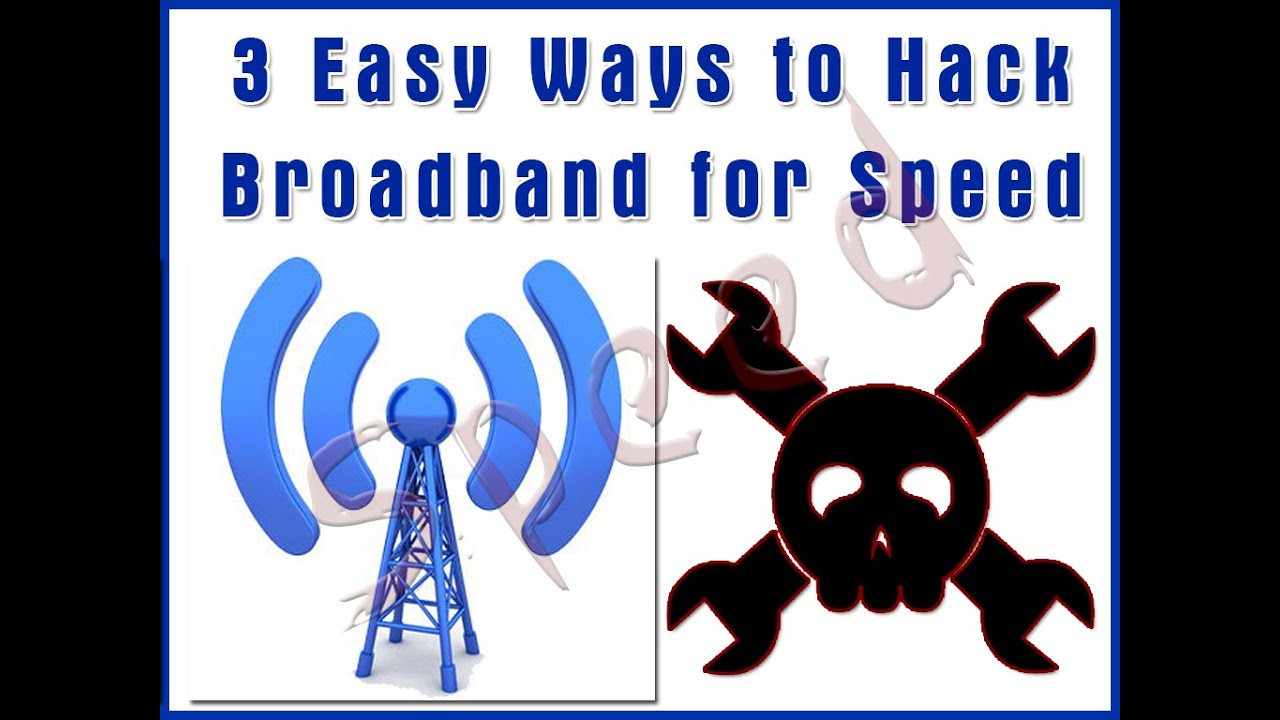 How to Hack Broadband for Speed pictures