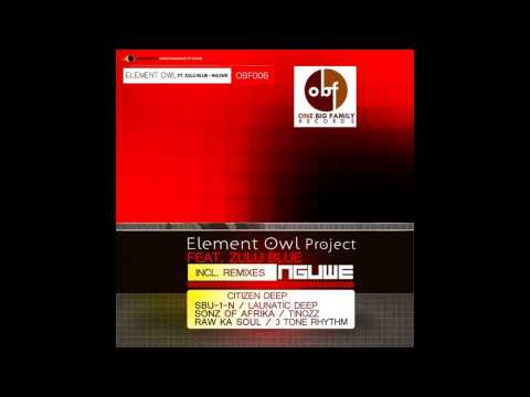 Element Owl Project feat. Zulu Blue - Nguwe(Element Owl Project Graham Deep Version)