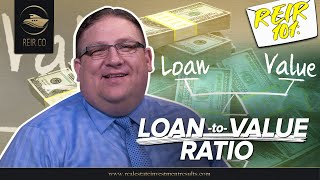 REIR 101: THE IMPORTANCE OF LOAN-TO-VALUE RATIO! (REAL ESTATE INVESTMENT)