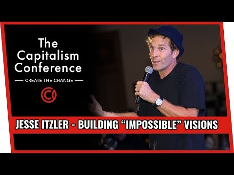 """Building """"Impossible"""" Visions w/ Jesse Itzler"""