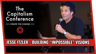 "Building ""Impossible"" Visions w/ Jesse Itzler"