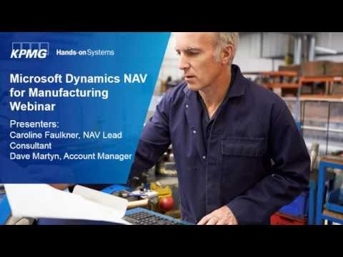 Microsoft Dynamics NAV Webinar: Manufacturing with Microsoft Dynamics NAV 2015