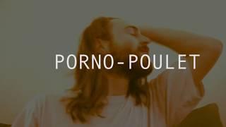 PURE DÉMENCE - PORNO POULET