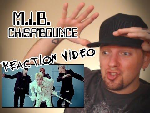 MIB - CHISA BOUNCE (치사BOUNCE) Kpop MV Reaction (뮤직비디오) (리액션)