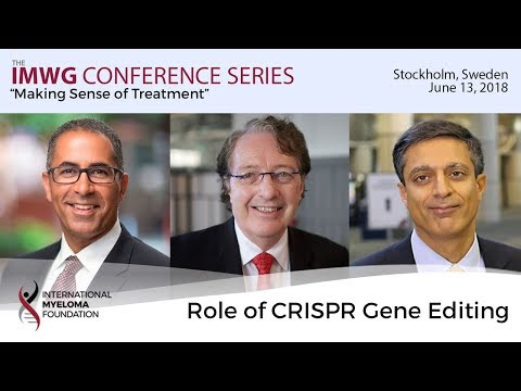 Stockholm 2018: Role of CRISPR Gene Editing in Multiple Myeloma
