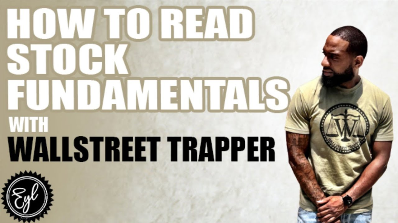 HOW TO READ STOCK FUNDAMENTALS WITH WALL STREET TRAPPER
