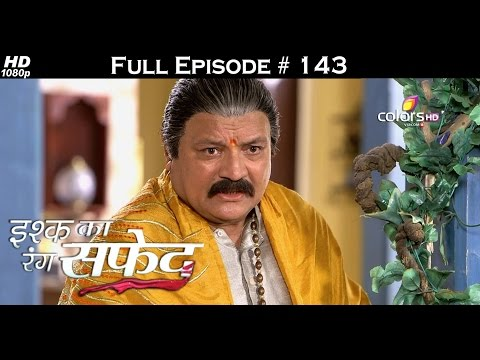 Ishq Ka Rang Safed - 21st January 2016 - इश्क का रंग सफ़ेद - Full Episode (HD)