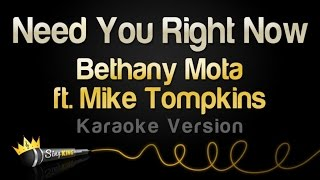 Bethany Mota feat. Mike Tompkins - Need You Right Now (Karaoke Version)