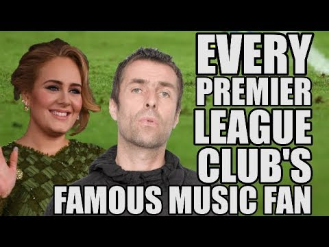 EVERY Premier League Club's Famous Music Fan
