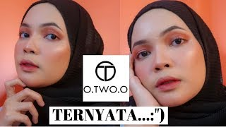 "O.TWO.O One Brand Make-Up Tutorial - TERNYATA PRODUKNYA....:"")"