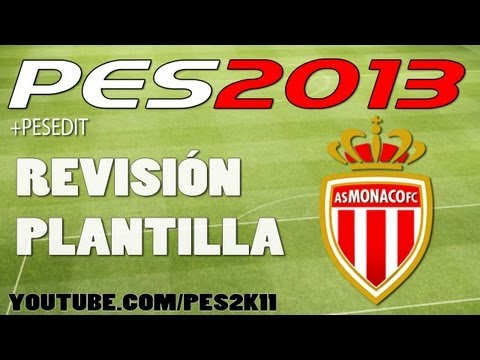 PES : Revisión Plantilla AS Monaco FC + PESEDIT