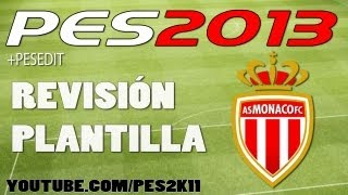 PES 2013: Revisión Plantilla AS Monaco FC + PESEDIT