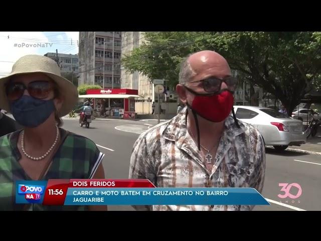Carro e moto batem em cruzamento no bairro de Jaguaribe e deixa dois feridos  -O Povo na TV